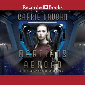 Martians Abroad, Carrie Vaughn