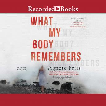 What My Body Remembers, Agnete Friis