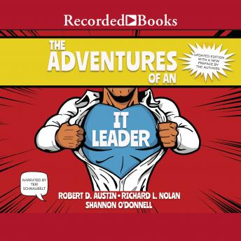 Adventures of an IT Leader (Updated Edition), Richard Austin, Shannon O'donnell, Richard L. Nolan