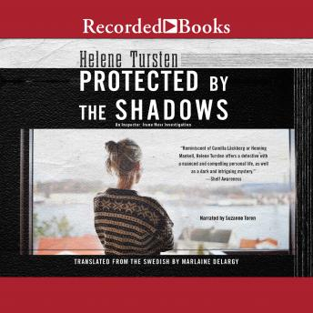 Protected by the Shadows, Helene Tursten