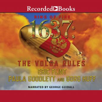 Download 1637:  The Volga Rules by Eric Flint, Gorg Huff, Paula Goodlett
