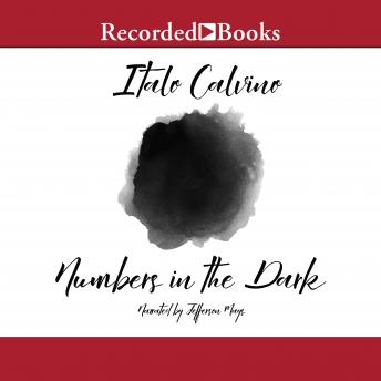Numbers in the Dark: And Other Stories, Italo Calvino
