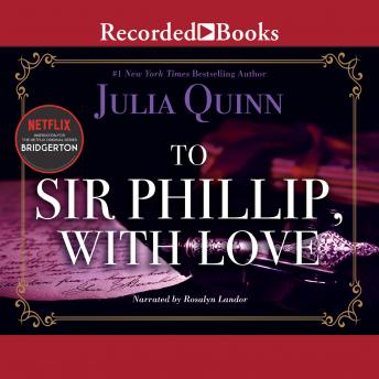 To Sir Phillip, with Love, Julia Quinn