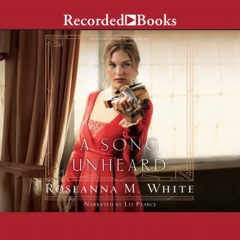 Song Unheard, Roseanna M. White