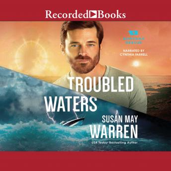 Troubled Waters, Susan May Warren