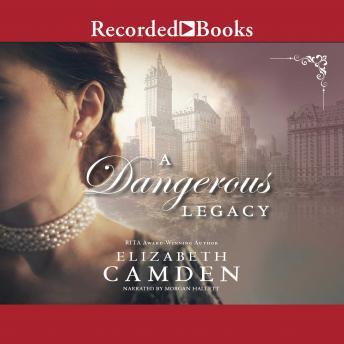 Dangerous Legacy, Elizabeth Camden