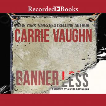 Bannerless, Carrie Vaughn