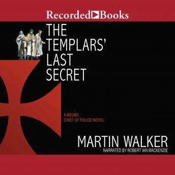 Templars' Last Secret, Martin Walker