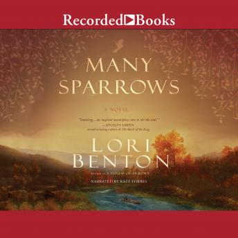 Many Sparrows, Lori Benton