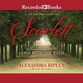 Scarlett: The Sequel to Margaret Mitchell's Gone with the Wind
