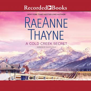 Cold Creek Secret, RaeAnne Thayne