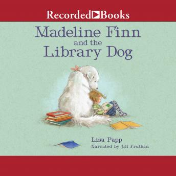 Madeline Finn and the Library Dog, Lisa Papp