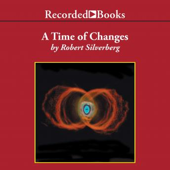 Time of Changes, Robert Silverberg