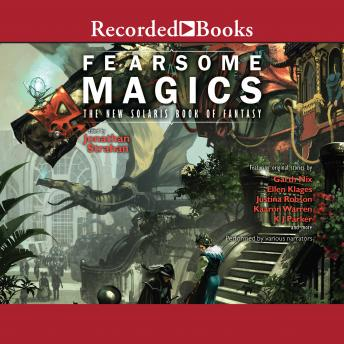 Fearsome Magics: The New Solaris Book of Fantasy 2