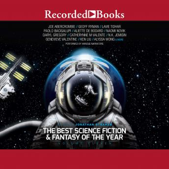 The Best Science Fiction and Fantasy of the Year Volume 11