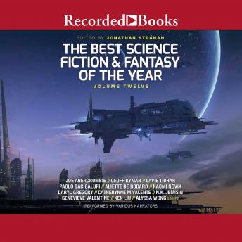 The Best Science Fiction and Fantasy of the Year Volume 12