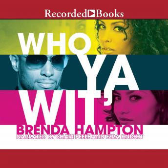 Who Ya Wit': The Finale