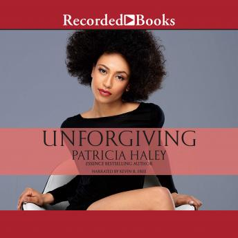 Unforgiving, Patricia Haley