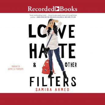Love, Hate & Other Filters, Samira Ahmed