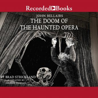 The Doom of the Haunted Opera