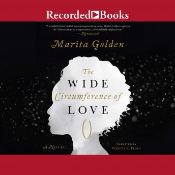 Wide Circumference of Love, Marita Golden