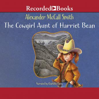 Cowgirl Aunt of Harriet Bean, Alexander McCall Smith