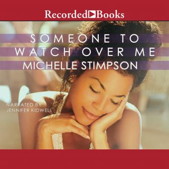 Download Someone to Watch Over Me by Michelle Stimpson