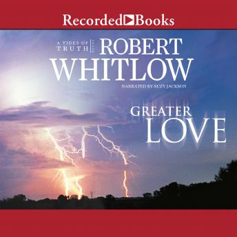 Download Greater Love by Robert Whitlow