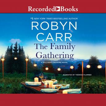 Download Family Gathering by Robyn Carr