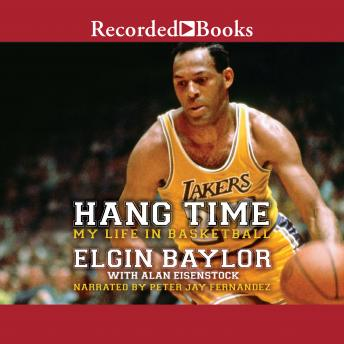 Hang Time: My Life in Basketball details