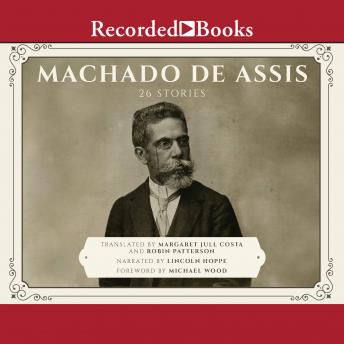 Machado de Assis: 26 Stories