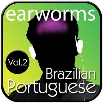 Download Rapid Brazilian Portuguese, Vol. 2 by Earworms Learning