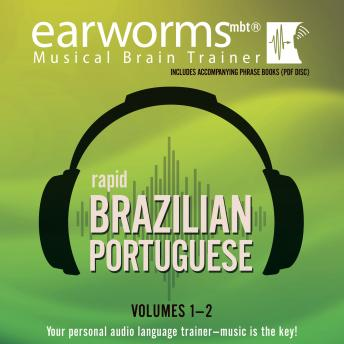 Download Rapid Brazilian Portuguese, Vols. 1 & 2 by Earworms Learning