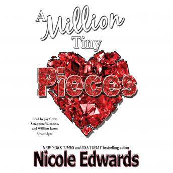 Million Tiny Pieces, Nicole Edwards