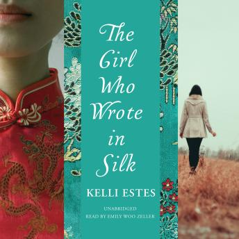 Girl Who Wrote in Silk, Audio book by Kelli Estes