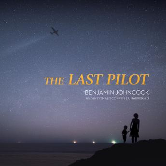 The Last Pilot, Benjamin Johncock