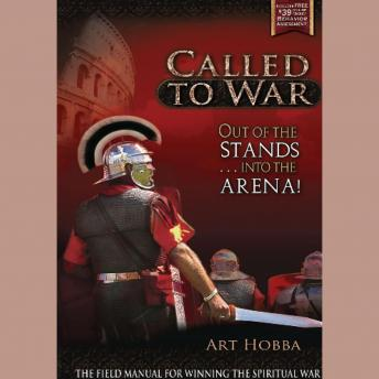 Called to War: Out of the Stands … into the Arena, Art Hobba