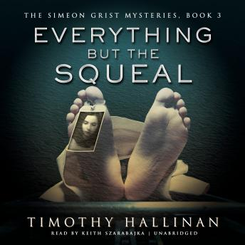 Everything but the Squeal, Timothy Hallinan