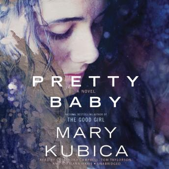 Pretty Baby, Mary Kubica