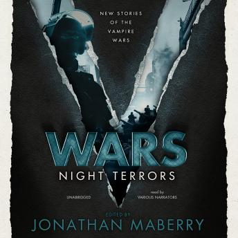 V Wars: Night Terrors: New Stories of the Vampire Wars, Jonathan Maberry