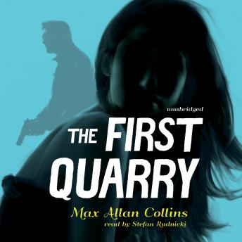 First Quarry, Max Allan Collins