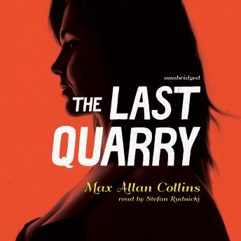 Last Quarry, Max Allan Collins