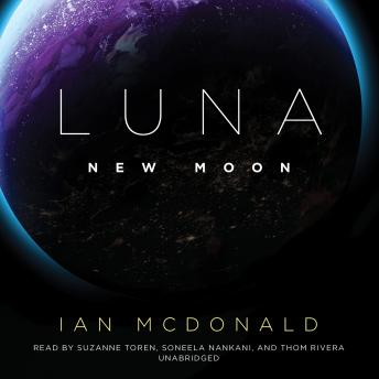 Luna: New Moon, Ian McDonald