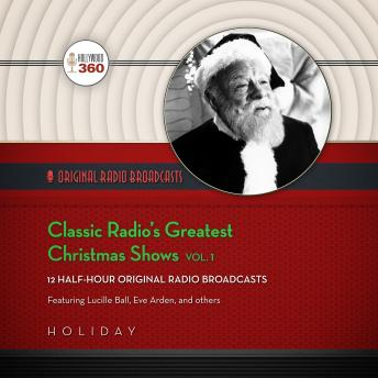 Classic Radio's Greatest Christmas Shows, Vol. 1, Hollywood 360