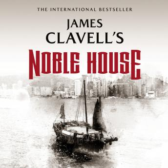 Noble House: The Epic Novel of Modern Hong Kong, James Clavell