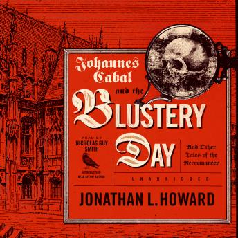 Johannes Cabal and the Blustery Day: And Other Tales of the Necromancer sample.