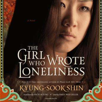 Girl Who Wrote Loneliness, Kyung-Sook Shin