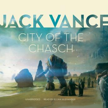 City of the Chasch, Jack Vance