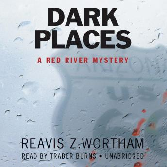 Dark Places: A Red River Mystery