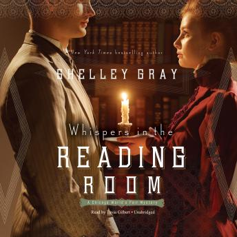 Whispers in the Reading Room: A Chicago World's Fair Mystery, Shelley Shepard Gray
